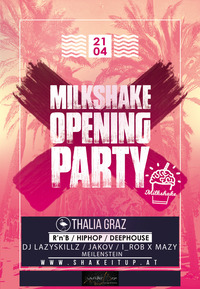 Milkshake Opening Party - R'n'B / Hiphop / Deephouse