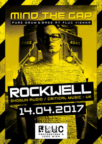 MIND THE GAP w/ Rockwell (Shogun Audio - UK)