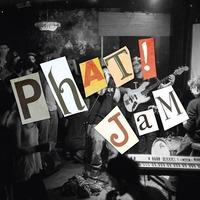 Phat Jam [11.5.] + Os & The Sexual Chocolates // Sly Wond