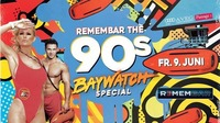 Remembar the 90 s - Baywatch Special