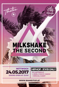 Milkshake The Second - HipHop & R'n'B Only