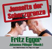 Kabarett Fritz Egger