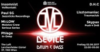 Device - Drum & Bass - Bock auf Kreativität@The Loft