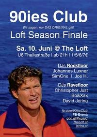 90ies Club: Loft Season Finale!@The Loft