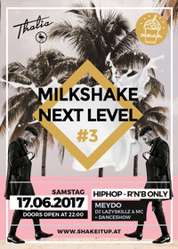 Milkshake Next Level #3 - HipHop & R'n'B Only