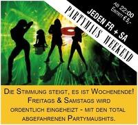 """Jeden Freitag """"Partymaus Weekend"""""""