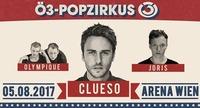 Ö3-Popzirkus mit Clueso, Joris & Olympique