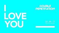 Double Penetration - I Love You