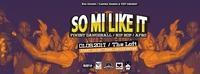 So Mi Like It - Finest Dancehall, Hip Hop & Afro
