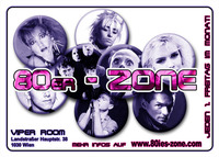 80er-Zone, Pop, Wave & Underground@Viper Room