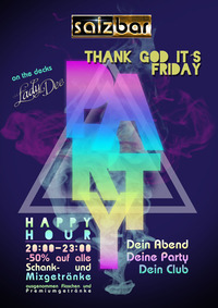 Thank God Its Friday /DJane Lady Dee@Salzbar