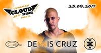 Cloud Nine mit Dennis Cruz
