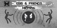EBB & Friends [part 1] MethLab DJ (CZ)