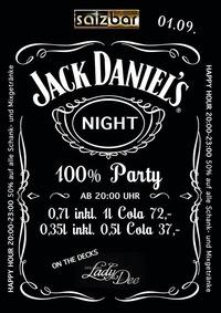 Jack Daniel`s Night/Djane Lady Dee