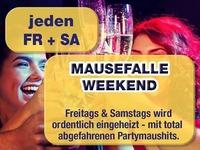 Mausefalle Weekend