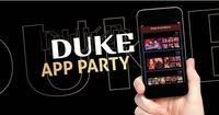 Duke App Party