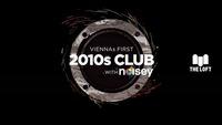 2010s Club w/ Noisey – Dezember