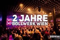 2 Jahre Bollwerk Wien - Birthdaybash