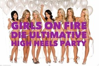 Girls on fire! Die ultimative HIGH HEELS PARTY