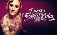 Dieter Thomas Kuhn & Band - Für Immer Und Dich
