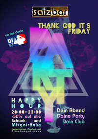 Thank God it´s Friday/DJ Mike Molino