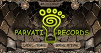 BIONIC RITUAL pres. PARVATI LABEL NIGHT