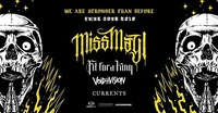Miss May I / Fit For A King / Void Of Vision / Currents