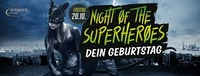 Night Of The Superheroes - Dein Geburtstag
