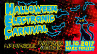 HALLOWEEN- ELECTRONIC CARNIVAL - 31.10.2017 mit LIQUID SOUL, CAPTAIN HOOK und MATERIA@Marx Halle