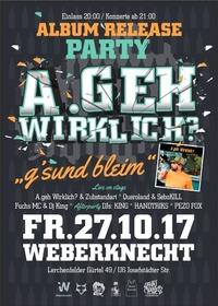 A.geh Wirklich? Album Release Party