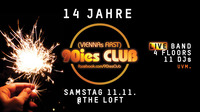 Vierzehn Jahre 90ies Club!@The Loft
