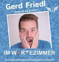 Gerd Friedl – Im Wortezimmer