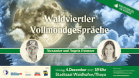 Alexander & Angela Pointner: Waldviertler Vollmondgespräche