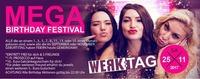 Werktag - Mega Birthday Festival!