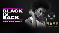 Black is Back - Black Musik Festival