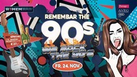 Remembar the 90s - We ROCK the 90s