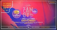 FANCY x Easy Cheesy x 11/11/17@Scotch Club