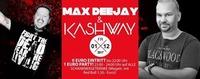 KISS & Bang!! Mit Kashway & Max Deejay