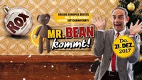 Mr. Bean kommt!