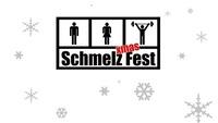 Schmelz Xmas Fest
