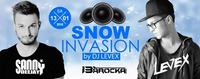 SNOW Invasion by DJ LEVEX@Bollwerk