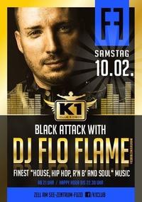 Black Attack with DJ FLO FLAME - Hip Hop & R'n'B!