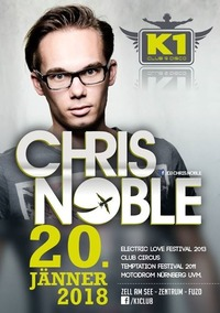 CHRIS NOBLE at K1 Club Zell am See!