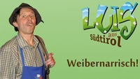 Luis aus Südtirol - Weibernarrisch@Simm City