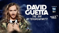 "David Guetta ""The Big Aftershowparty"" powered by TIPS"