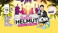 Hallo Helmut - Malleparty mit Honk! live