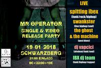 Mr. Operator Single & Video Release Party@Schwarzberg