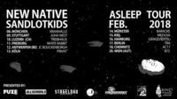 New Native, Sandlotkids - Asleep Tour - Wien@B72