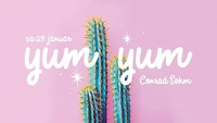 Yum Yum • Good Vibes Only! Samstag • 27.01.2018 / Conrad Sohm