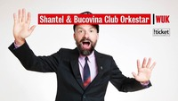 Shantel & Bucovina Club Orkestar   WUK Wien